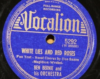 Ben Bernie - White Lies and Red Roses / Peace, Brother! - Vocalion 5292 - Vintage 78 RPM Record - 1939