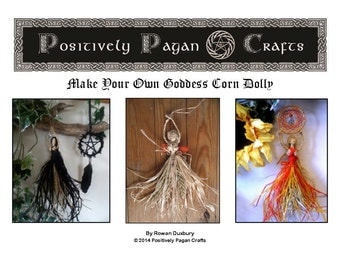 Learn how to Make Your Own Corn Dolly Goddess & Fairy Dolls for All the Sabbats. Brigid, Morrigan, Faries etc. Downloadable  pdf Tutorial