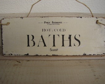 shabby chic,vintage style,hot/cold baths image on wood with string to hang-small sign
