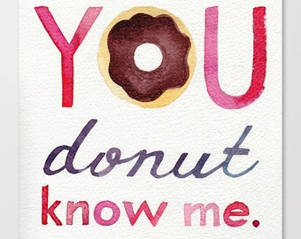 You donut know me // Chromogenic Photographic Print