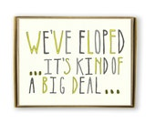 Eloping Card Set of 8 - We've Eloped...It's Kind of a Big Deal - We Eloped, Elopement Announcement, Married