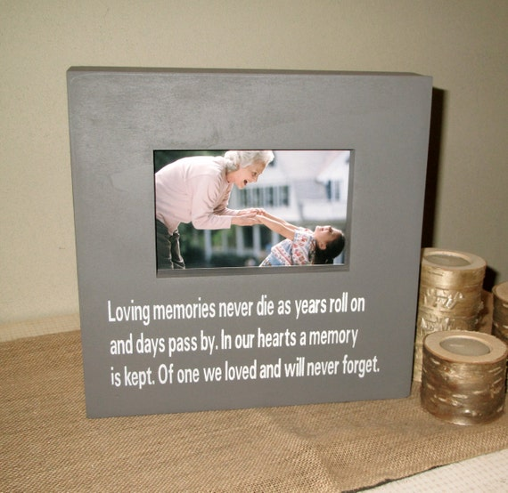 sympathy picture frame memory frame memory sign for loss of a loved one loving memories never