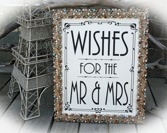 NOT a printable - Wishes for the Mr. & Mrs. -Art Deco Style -8 x 10 Wedding Sign-