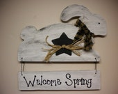 "Rabbit Sign ""Welcome Spring"", Primitive Bunny Sign, Easter Decorations, Spring Signs"