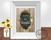 """Fall Printable ALWAYS BE THANKFUL Digital Printable Instant Download 8""""x10"""" file- Thanksgiving Printable; Fall printable; Thanksgiving Host"""