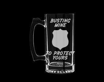 Police Busting Mine to Protect Yours Beer Mug Personalized Customized Funny Cop