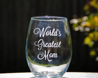 1 Stemless Wine Glass, World's Greatest Mom, Engraved Wine Glass, Etched Glass