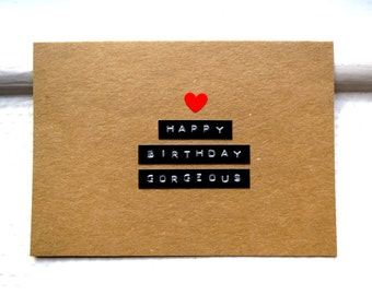 Happy Birthday Gorgeous Card  -  Card For Girlfriend or Wife - Birthday Card For Her