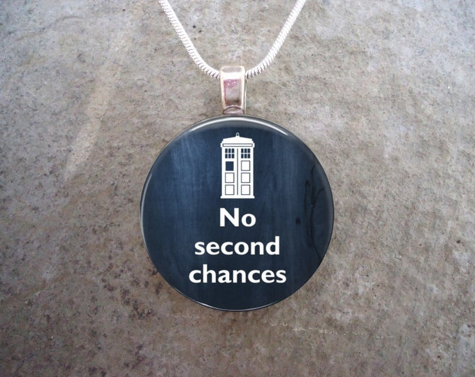 Doctor Who Jewelry - Glass Pendant Necklace - No Second Chances - RETIRING 2017