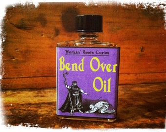 Bend Over Oil - Hoodoo - Conjure - Witchcraft - Wicca - Voodoo - Occult - Magic - Oils - Anointing