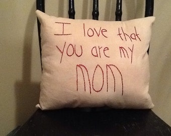 I Love That You Are My Mom Pillow
