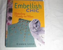 "Book,  ""Embellish Chic""  by Connie Long"