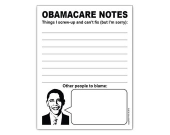 Things I Screw Up and Can't Fix Obamacare Funny Notepad