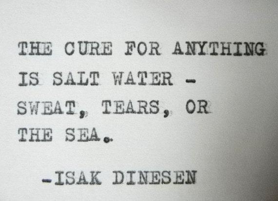 Items Similar To ISAK DINESEN Quote Cure Salt Water Ocean