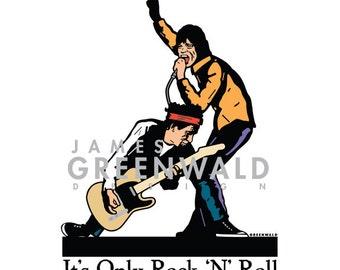 It's Only Rock n' Roll Digital Print - 11x14