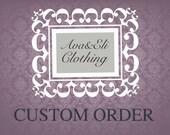 Custom order for Angie