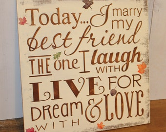 Today I Marry My Best Friend Sign/Wedding Sign/Fall Leaves/Subway Style/Reception Sign/Romantic Sign/Autumn