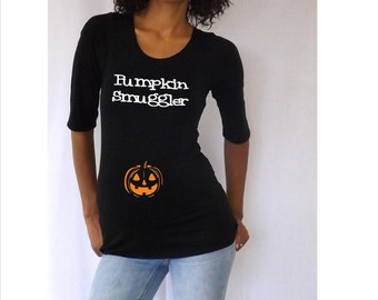 "Maternity Halloween shirt "" Pumpkin Smuggler""   Cute, Stylish, FUN  3/4 sleeves Choose your Size S, M,L,XL"