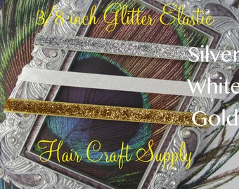 """GLITTER ELASTIC Choose 5 Yards - 3/8""""- You Choose Colors, Silver, White, Gold"""