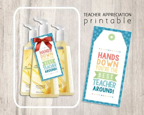 Old Fashioned image with hands down you re the best teacher around free printable