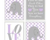 Nursery Art - Elephant Polka Dots Baby Girl Nursery Prints, Lavender Gray Wall Art  Love - First We Had You - Nursery Decor Quote