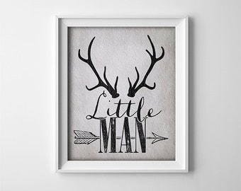 "INSTANT DOWNLOAD 8X10"" Printable Digital art file ""Little Man"" Nursery art - black grey - antlers - arrow - baby boy - SKU:401"