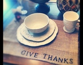 Set of six burlap Give Thanks Thanksgiving placemats-Guaranteed to arrive before Thanksgiving.