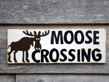 Moose Crossing Sign Rustic Wood Sign Wooden Moose Sign
