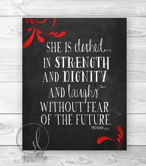 Dignity Wall: She Is Clothed In Strength And Dignity. Proverbs By SpoonLily