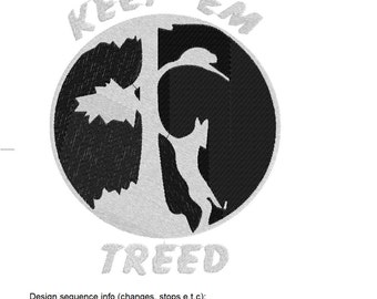 Keep 'em Treed! Embroidery Design, Coon hunters life, hunting love