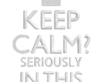 Keep calm! In this house????