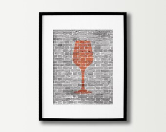 Wine Art Print - Wine Prints - Wine Decor - Dining Room Art - Wine Poster - Kitchen Signs - Kitchen Wall Art - Wine Signs - Brick Dining Art