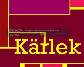 Kärlek Art Print, Swedish For Love, Quote Art, Word Art Print, Wall Art, Love Art, Swedish Decor, Sweden, Modern Art, 8x10,11x14,16x20 Print