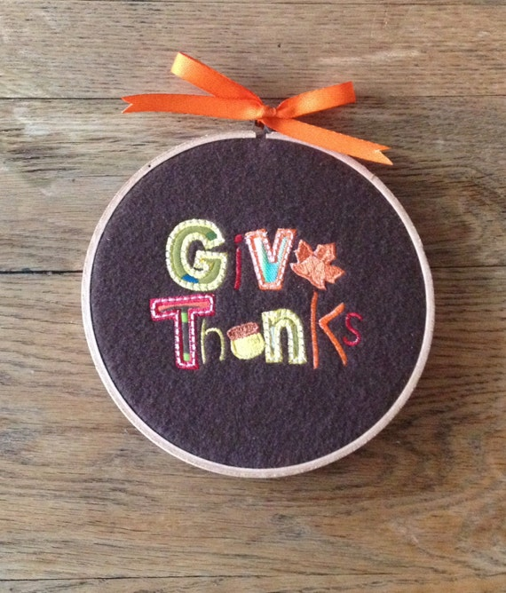 Appliqued and Embroidered Give Thanks Hoop Art Wall Hanging Plaque Sign ~ Fall Autumn Thanksgiving Decor