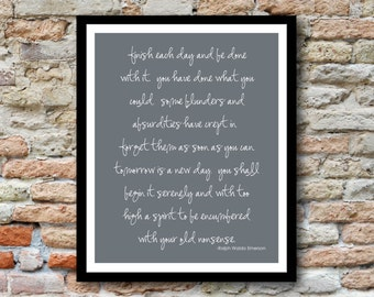 Finish Each Day Quote by Ralph Waldo Emerson - 8x10 Printed on quality coverstock