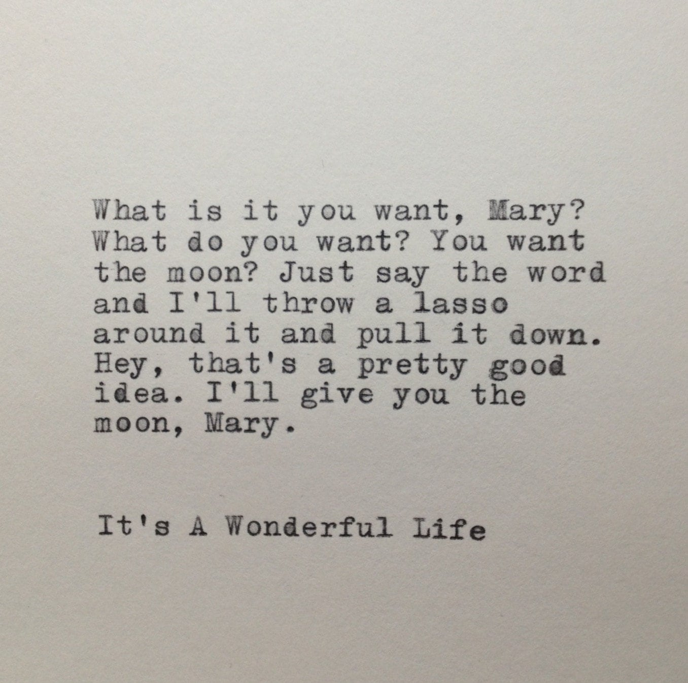 Life Quotes: It's A Wonderful Life Quote Typed On Typewriter