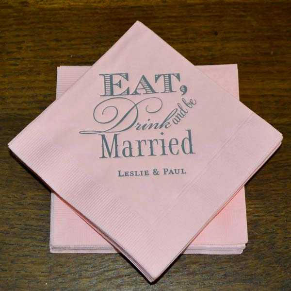 Eat Drink And Be Married Napkins Custom Wedding Napkins