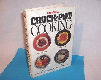 RIVAL CROCK POT Cooking 1975 Slow Cooker Cookbook