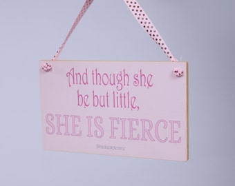 Kid's Playroom Sign No. 2 - She is Fierce Shakespeare