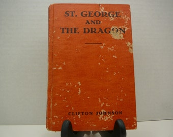 St. George and the Dragon, 1935, Clfton Johnson, vintage kids book
