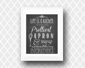 "Printable Wall Art ""Life is a Kitchen"" - Inspirational Quote - Art Print - Wall Decor - Digital Typography - 8 x 10"