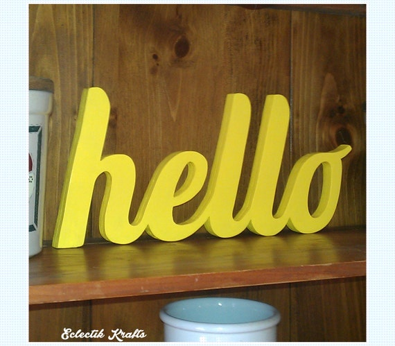HELLO Sign Ready 2 Ship Yellow Wooden Word Sign by Ostans