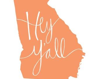 Georgia State Print - Hey Y'all
