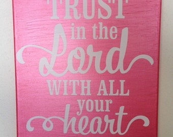 11x14, painted Canvas, Trust in the Lord, Vinyl Lettering, Proverbs 3:5
