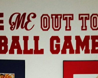 """7""""x30"""" Baseball Vinyl Wall Decal Take me out to the Ball Game"""