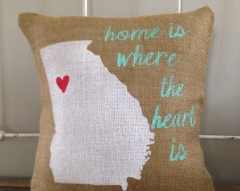 Burlap Pillow - Home is Where the Heart is pillow | Customize your State | Gift for mom, Gift for dad | Graduation Gift | Mother's Day Gift