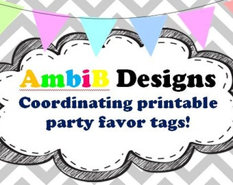 Add printable coordinating party favor tags to match your purchased invite