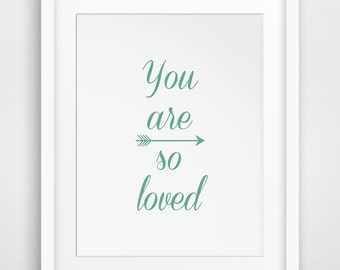 You Are Loved Mint Green Wall Print, You Are So Loved Wall Art, Mint Green Wall Decor, Mint Nursery Art, Mint Green Downloadable Print