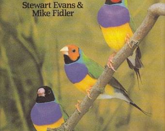 Vintage Book - The Gouldian Finch - Stewart Evans & Mike Fidler