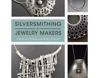 Silversmithing For Jewelry Makers by Elizabeth Bone Wa 580-035